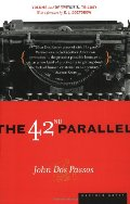42nd Parallel: Volume One of the U.S.A. Trilogy, The
