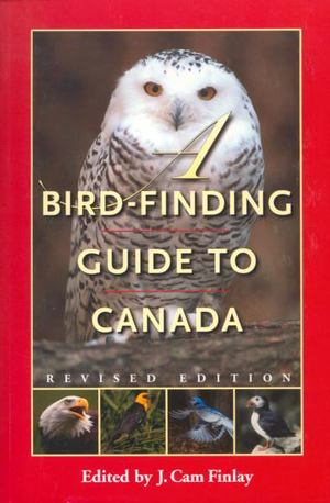 Bird-Finding Guide to Canada, A