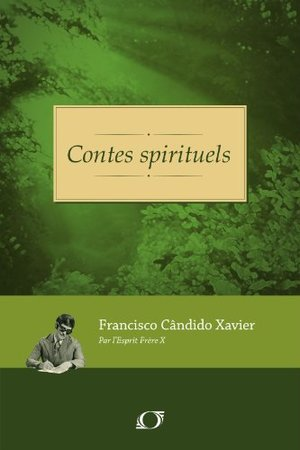 Contes spirituels (French Edition)