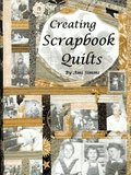 Creating Scrapbook Quilts
