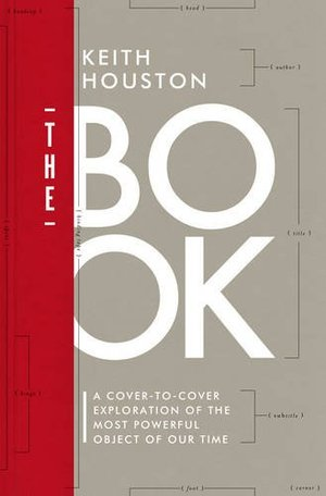 Book: A Cover-to-Cover Exploration of the Most Powerful Object of Our Time, The