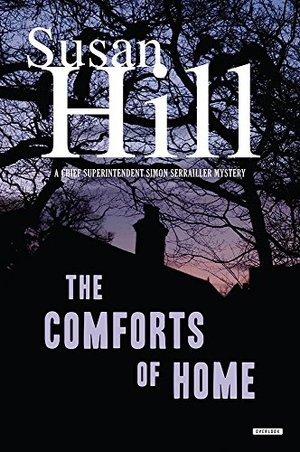 Comforts of Home: A Simon Serrailler Mystery (Chief Superintendent Simon Serrailler Mystery), The