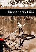 Huckleberry Finn (Oxford Bookworms Library. Classics, Stage 2)