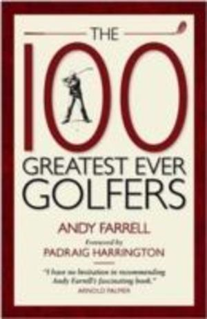 100 Greatest Ever Golfers, The