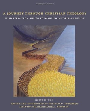 Journey Through Christian Theology, a PB: With Texts from the First to the Twenty-First Century