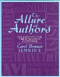 Allure of Authors: Author Studies in the Elementary Classroom, The