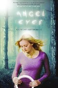 Angel Eyes (An Angel Eyes Novel)