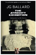 Atrocity Exhibition (Flamingo Modern Classics), The