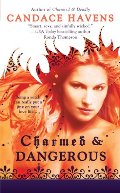 Charmed & Dangerous (Bronwyn the Witch, Book 1)