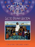 Catholic Prayer Bible: Lectio Divina Edition (NRSV), The