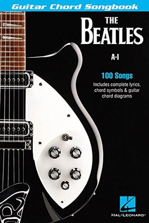 Beatles Guitar Chord Songbook: A-I (Guitar Chord Songbooks), The