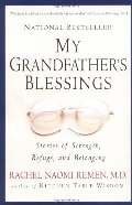 My Grandfather's Blessings: Stories of Strength, Refuge, and Belonging