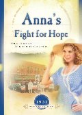 Anna's Fight for Hope: The Great Depression (1931)