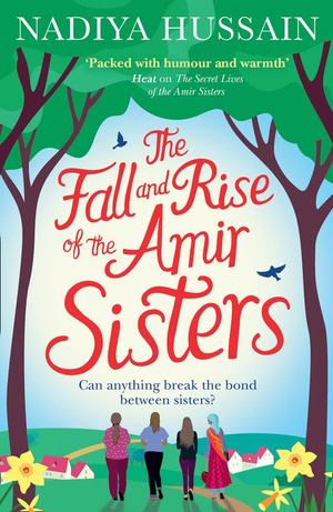 Fall and Rise of the Amir Sisters, The