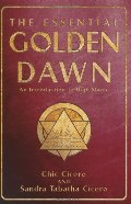 Essential Golden Dawn: An Introduction to High Magic, The