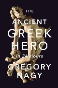 Ancient Greek Hero in 24 Hours, The