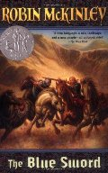 Blue Sword (Newbery Honor Roll), The