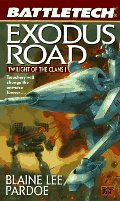 Exodus Road: Twilight of the Clans 1 (Battletech)