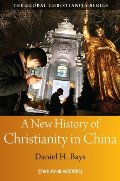 New History of Christianity in China, A