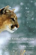 ANIMAL DIALOGUES: uncommon encounters in the wild