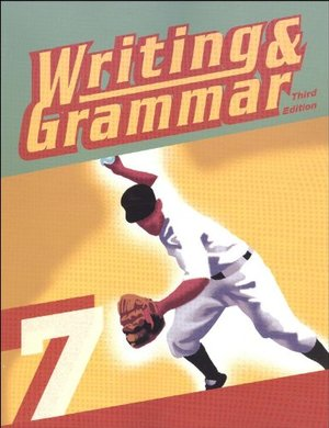 Writing & Grammar 7 for Christian Schools