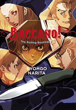 Baccano!, Vol. 1: The Rolling Bootlegs