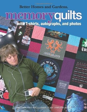 Better Homes and Gardens Memory Quilts
