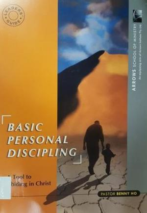 Basic Personal Discipling - Leaders' Guide