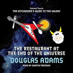 Restaurant at the End of the Universe, The [Audible]