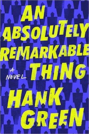 Absolutely Remarkable Thing AUTOGRAPHED Hank Green (SIGNED EDITION) Hardcover, An