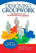 Designing Groupwork: Strategies for the Heterogeneous Classroom, Third Edition