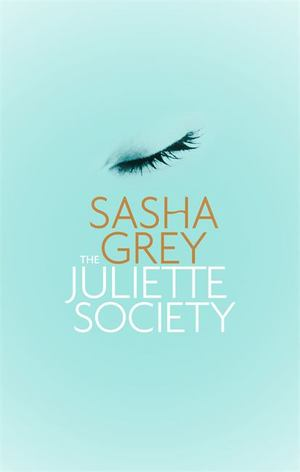 Juliette Society, The