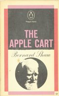 Apple-cart: A Political Extravaganza (Penguin plays), The