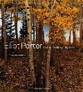 Eliot Porter: In the Realm of Nature