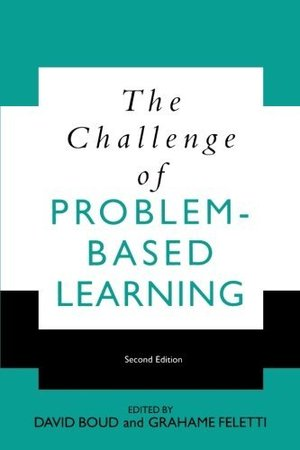Challenge of Problem Based Learning, The