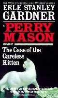 Case of the Careless Kitten (Perry Mason Mystery), The