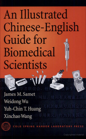 Illustrated Chinese-English Guide for Biomedical Scientists, An