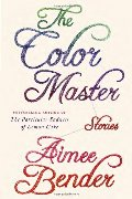 Color Master: Stories, The
