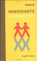 Immigrants and the Right to Stay (Boston Review Books)