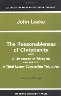 Reasonableness of Christianity, and A Discourse of Miracles (Library of Modern Religious Thought), The