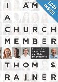 I Am a Church Member: Discovering the Attitude That Makes the Difference - 254.5 RAI