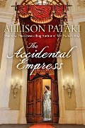 Accidental Empress: A Novel, The