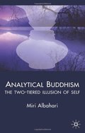 Analytical Buddhism: The Two-tiered Illusion of Self