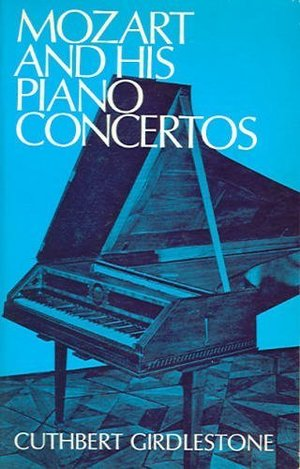 Mozart and His Piano Concertos
