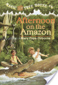 Afternoon on the Amazon: Magic Tree House