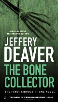 Bone Collector: The First Lincoln Rhyme Novel, The