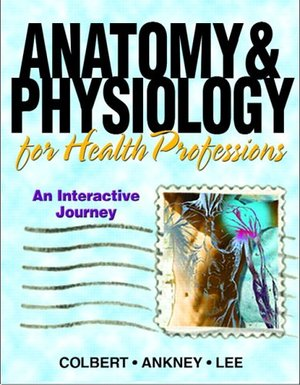 Anatomy & Physiology for Health Professions: An Interactive Journey (CD-ROM)