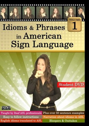 Idioms & Phrases in American Sign Language, Volume 1