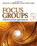 Focus Groups: A Practical Guide for Applied Research [CONTACT SJOG LIBRARY TO BORROW]