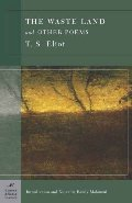 Waste Land and Other Poems (Barnes & Noble Classics Series), The